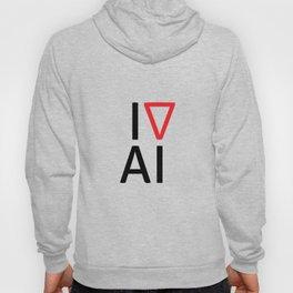 I love artificial intelligence Hoody