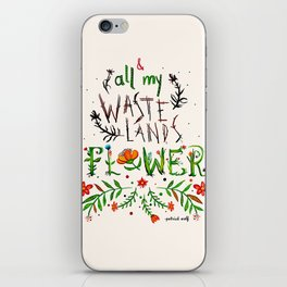 All My Wastelands Flower iPhone Skin