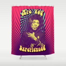 Are You Experienced Shower Curtain