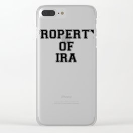 Property of IRA Clear iPhone Case
