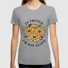in trench i'm not alone T-shirt