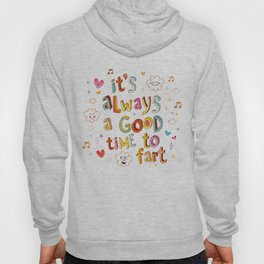 it's always a good time to fart Hoody