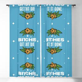 Bitches Get Shit Done Blackout Curtain