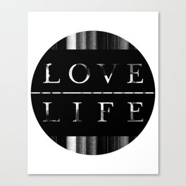 love life Canvas Print