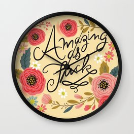 Pretty Swe*ry: Amazing as F Wall Clock