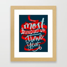 It's the Most Bundled Up Time of the Year Framed Art Print
