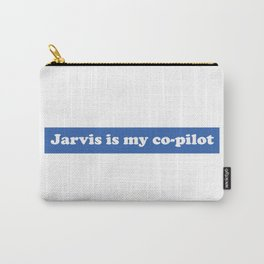 Jarvis is my Co-Pilot Carry-All Pouch