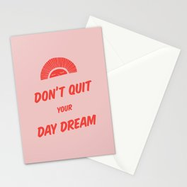 Don't Quit Your Daydream - 2 Stationery Cards