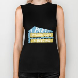 A Party Without Cake is Just a Meeting - Vanilla & Blueberry Biker Tank