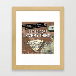 It's Almost Cyber Monday! Framed Art Print