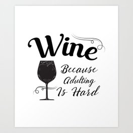 Wine Lover Party Gift Art Print
