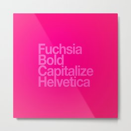 MetaType Fuschia Metal Print