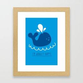 I'm whaley happy Framed Art Print