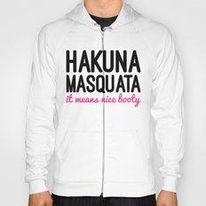 Hakuna Masquata Gym Quote Hoody