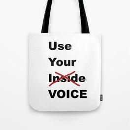 Use Your Voice Tote Bag