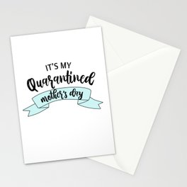 It's My Quarantined Mother's Day Stationery Cards