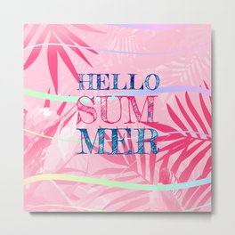 Hello Summer Typography Tropical in Pink Metal Print