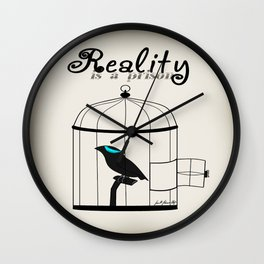 Reality is a prison Wall Clock