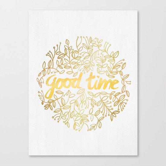 Good Time Canvas Print