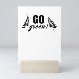 Go Green Mini Art Print