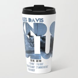 Kind Of Blue - Miles Davis / Album Cover Art LP Poster  Travel Mug