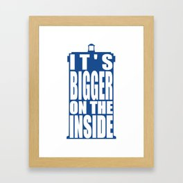 Bigger on the Inside Framed Art Print