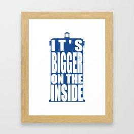 Bigger on the Inside Framed Art Print