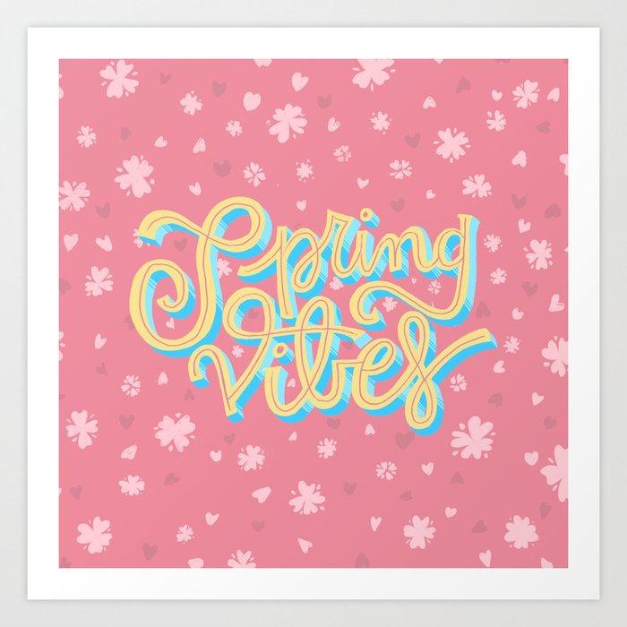 Spring Vibes Art Print