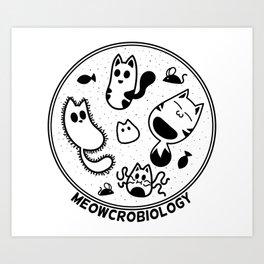 Meowcrobiology Art Print