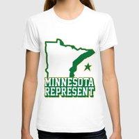 minnesota T-shirts featuring Minnesota Represent by MNREPSHOW
