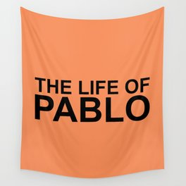 The Life of Pablo Wall Tapestry