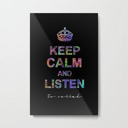 Listen To Sellah (BLCK) Metal Print