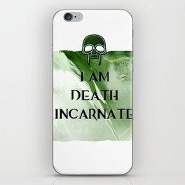 I am Death iPhone Skin