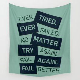 Lab No. 4 Ever Tried Samuel Beckett Motivational Quotes Wall Tapestry