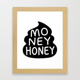 Money Honey Framed Art Print