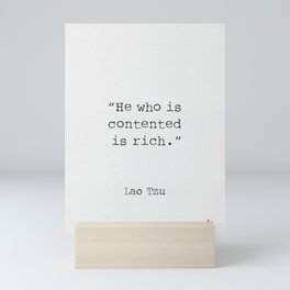 He who is contented is rich. Mini Art Print