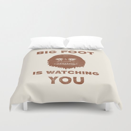 Big Foot Is Watching You Duvet Cover