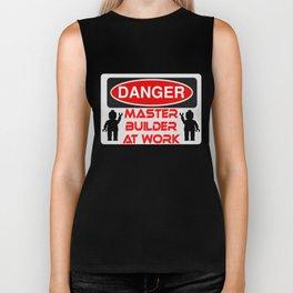 Danger Master Builder at Work Sign by Chillee Wilson Biker Tank