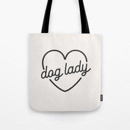 Dog Lady - French Vanilla White Tote Bag