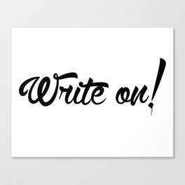 Write On! Canvas Print