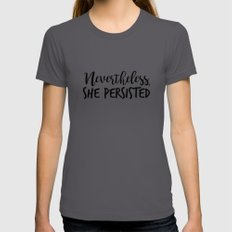 Nevertheless, She Persisted Asphalt MEDIUM Womens Fitted Tee