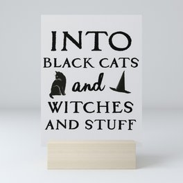 Into Black Cats and Witches and Stuff Parody Mini Art Print