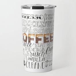 Coffee Typography Mashup Travel Mug