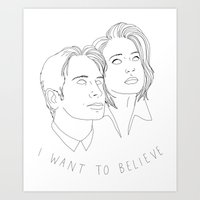 i want to believe Art Prints featuring I WANT TO BELIEVE by Anna Wanda Gogusey