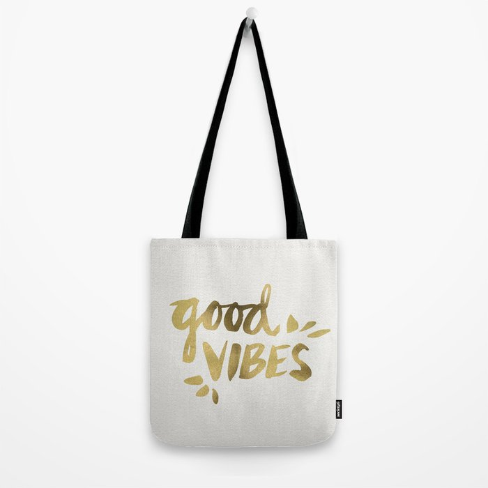 Good Vibes – Gold Ink Tote Bag