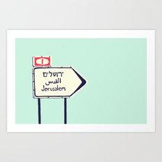 Jerusalem This Way Art Print