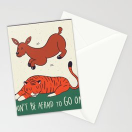 Dont be afraid to go on Stationery Cards