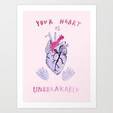 Your heart is unbreakable  Art Print