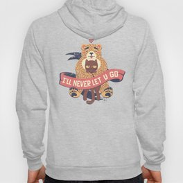 Ill Never Let You Go Bear Love Cat Hoody