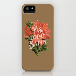 Yes Today Satan - lily flower, blush pink, deep tan colour combo iPhone Case
